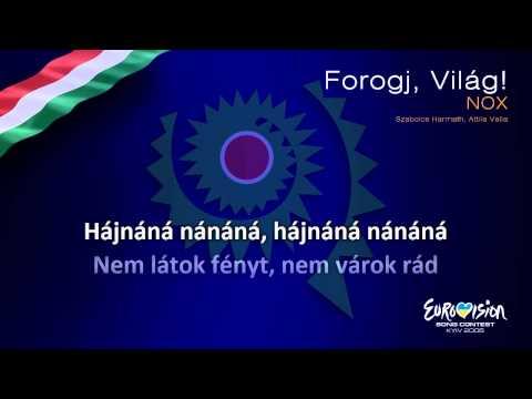 "NOX - ""Forogj, Világ!"" (Hungary)"