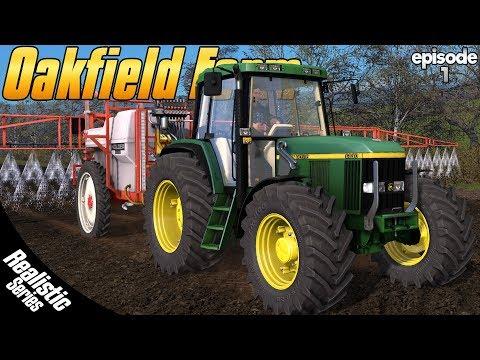 Oakfield Farm! - Farming Simulator 17 -  Ep.1 (Realistic Series)