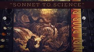Dirt Poor Robins - Sonnet to Science (Official Audio)