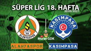 ALANYASPOR - KASIMPAŞA / Süper Lig 18. Hafta Maçı / FIFA 21- PES 2021