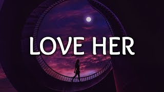 Jonas Brothers ‒ Love Her (Lyrics)