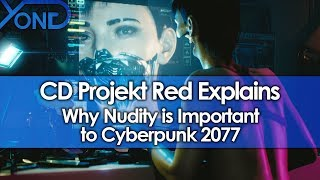 CD Projekt Red Explains Why Nudity is Important to Cyberpunk 2077
