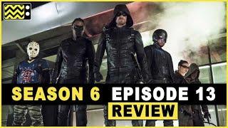 Arrow Season 6 Episode 13 Review & Reaction | AfterBuzz TV