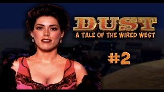 Dust a Tale of the Wired West Part 2 - HD 1080p