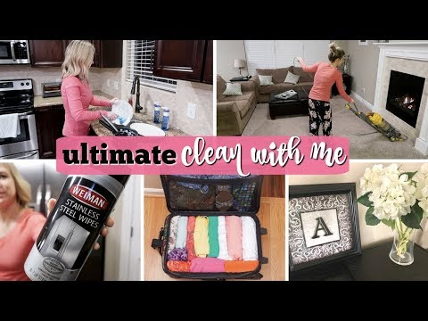 ULTIMATE CLEAN WITH ME 2018 | WHOLE HOUSE CLEANING, ORGANIZING & PACKING BEFORE VACATION