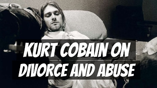 Kurt Cobain on how divorce and abuse affected his generation