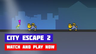 City Escape 2 · Game · Gameplay