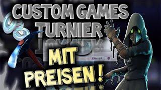 🏆🔥CUSTOM GAMES TURNIER JETZT LIVE! (JEDER KANN MITSPIELEN) Fortnite Live Deutsch -Fortnite Deutsch
