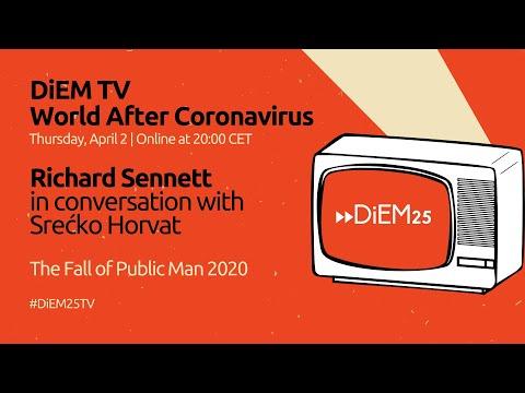 Richard Sennett In Conversation With Srećko Horvat: The Fall Of Public Man 2020 | DiEM25 TV