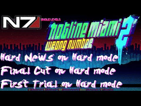 Hotline Miami 2 Wrong Number - Hard News, Final Cut & First Trial on Hard Mode |