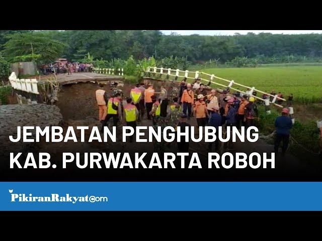 Jembatan Penghubung Kabupaten Purwakarta Roboh