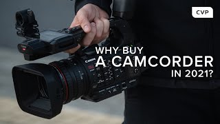 Why Buy A Camcorder  N 2021 Featuring The Canon XF605