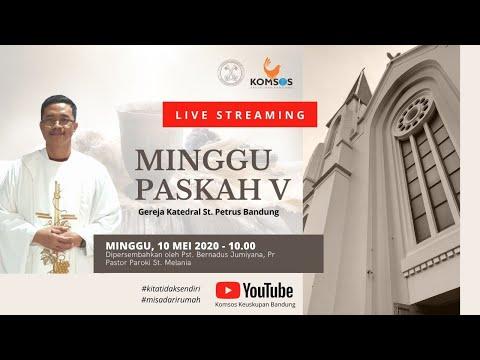 Misa Minggu Paskah V 10 Mei 2020 Pk.10.00 - Gereja Katedral St. Petrus Bandung