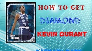 NBA 2K15 My Team - How to Get DIAMOND Kevin Durant on MyTeam! PS4 & Xbox One Thumbnail