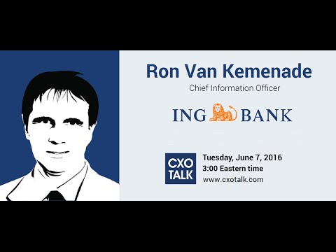 #174: Financial Services and Digital Transformation with Ron Van Kemenade, CIO, ING Bank