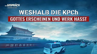 """Christliche Film Clip - Wie die Christen auf das """"Ködern von Familien"""" durch die KPCh reagieren"""