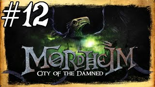 Mordheim Gameplay / Let's Play (Updated) - River  Rats - Part 12