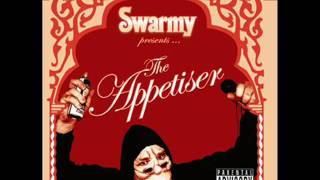 Download Swarmy- The Appetiser MP3 song and Music Video
