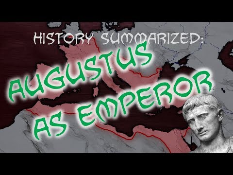 History Summarized: How Augustus Made an Empire