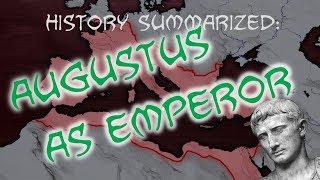 History Summarized: How Augustus Made an Empire