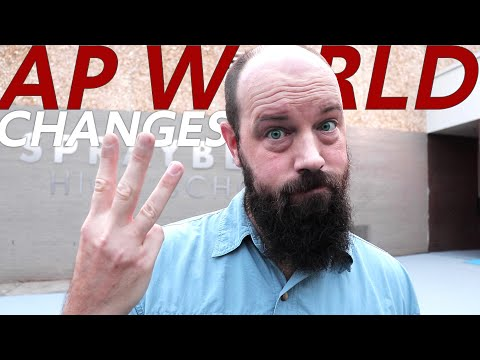 Three BIG Changes Coming to AP WORLD HISTORY in 2019-2020