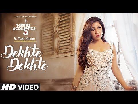 Dekhte Dekhte ACOUSTIC   Ft.Tulsi Kumar   WhatsApp Status Video   By Music Of Hearts