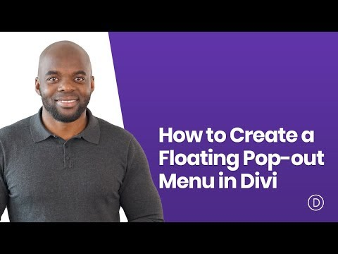 How to Create a Floating Pop out Menu in Divi