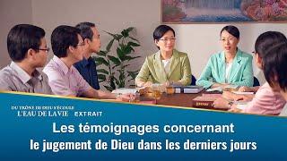Les témoignages concernant le jugement de Dieu dans les derniers jours