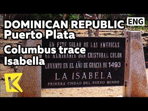 【K】Dominican Republic Travel-Puerto Plata[도미니카 여행-푸에르토 플라타]콜럼버스의 흔적 이사벨라/Isabella/Columbus