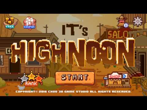 It's high noon Android Gameplay