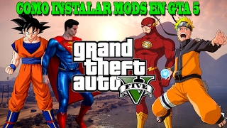 Video COMO INSTALAR MODS DE GOKU, NARUTO, SUPERMAN.. EN GTA 5 | CROCO download MP3, 3GP, MP4, WEBM, AVI, FLV April 2018