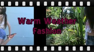 3 Warm Weather Outfits