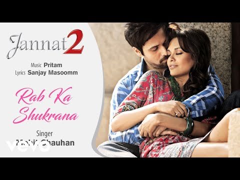 Rab Ka Shukrana - Official Audio Song | Jannat 2| Mohit Chauhan| Pritam