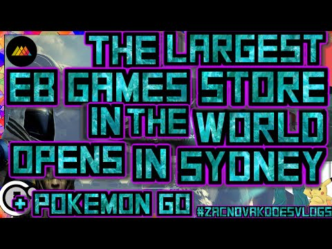 THE WORLDS LARGEST EB GAMES/ZING POP CULTURE STORE GRAND OPENING + POKEMON GO! #ZacNovakDoesVlogs