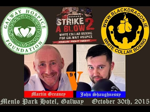 Greaney v Shaughnessy, Strike A Blow 2 for Galway Hospice