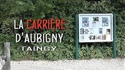 La carrière d'Aubigny Taingy