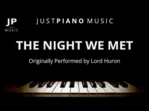 The Night We Met (Piano Accompaniment) Lord Huron