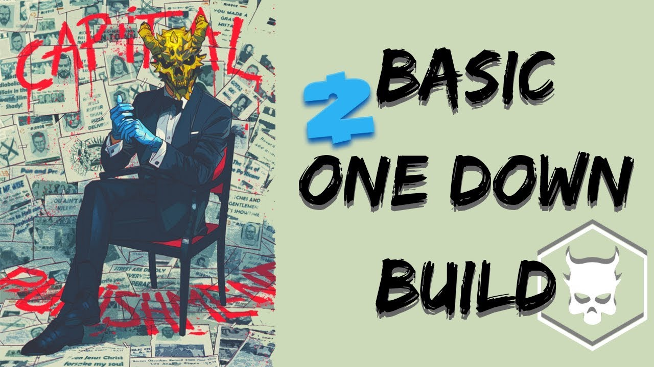 basic one down build payday 2 youtube. Black Bedroom Furniture Sets. Home Design Ideas