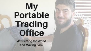 Day trading while traveling the world.  What I carry in my mobile trading office.