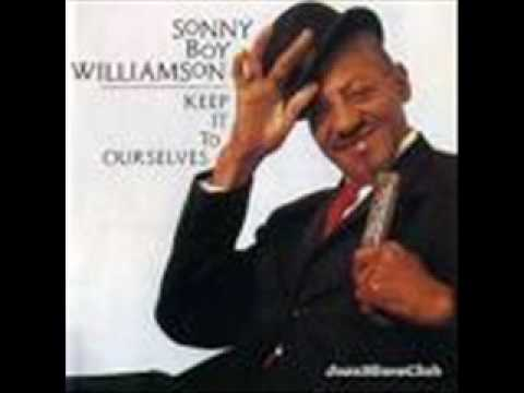 Sonny Boy Williamson - Keep It To Yourself (1956)