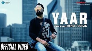 Yaar (Official Video) | Prince Jodhan | Knight Kings Music | New  Song 2020