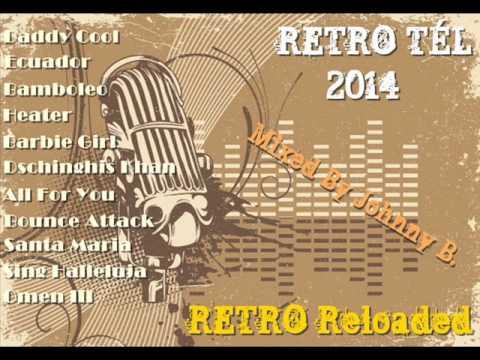 Retro Tél 2014 (Retro Reloaded)