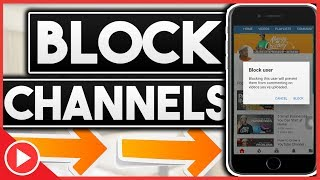 How To Block YouTube Channels On Phone