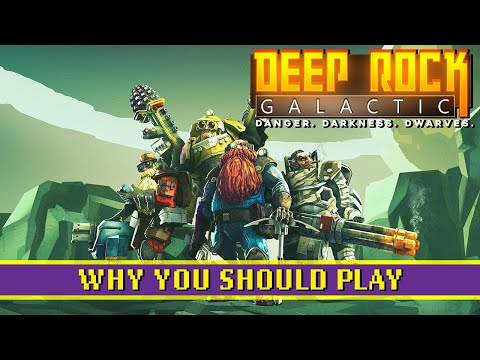 You Should Play - Deep Rock Galactic