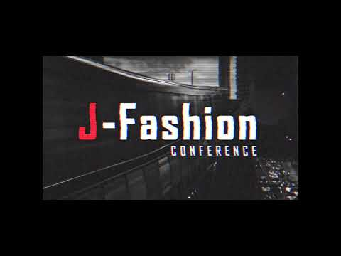 J-Fashion Conference, Seoul Korea, 2018