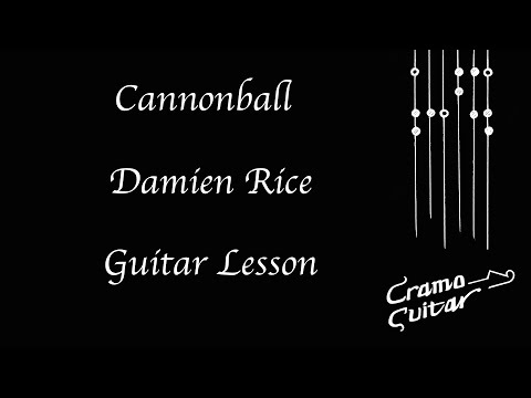 How To Play - Cannonball - Damien Rice