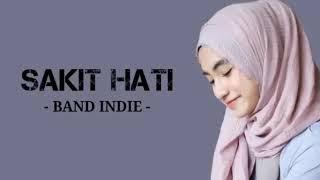 Lagu Sedih SAKIT HATI BAND INDI Terbaru 2019 BIKIN BAPER