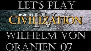 Civilization IV Wilhelm von Oranien 07 (Deutsch/Let