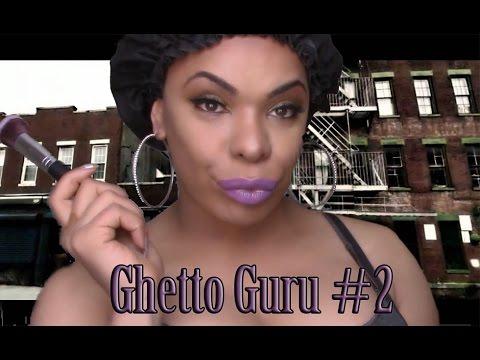 Ghetto Guru GRWM #2 (Work With What You Got)