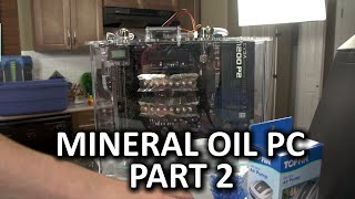 Mineral Oil Submerged PC Build Log Part 2   Assembling The Components